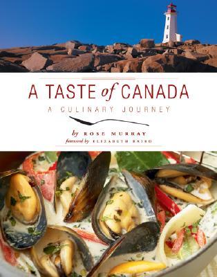 A Taste of Canada By Murray, Rose/ Baird, Elizabeth (FRW)